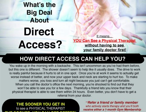 Direct Access To Your Physical Therapist… Without Seeing A Doctor!